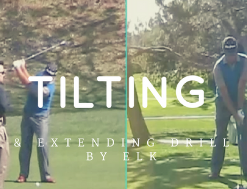Golf Swing Tilting & Extending Drill By Elk